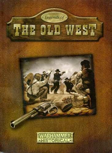 Legends of the Old West Rulebook Games Workshop Warhammer Historical