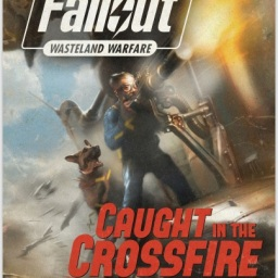 Fallout Wasteland Warfare Caught in the Crossfire Review